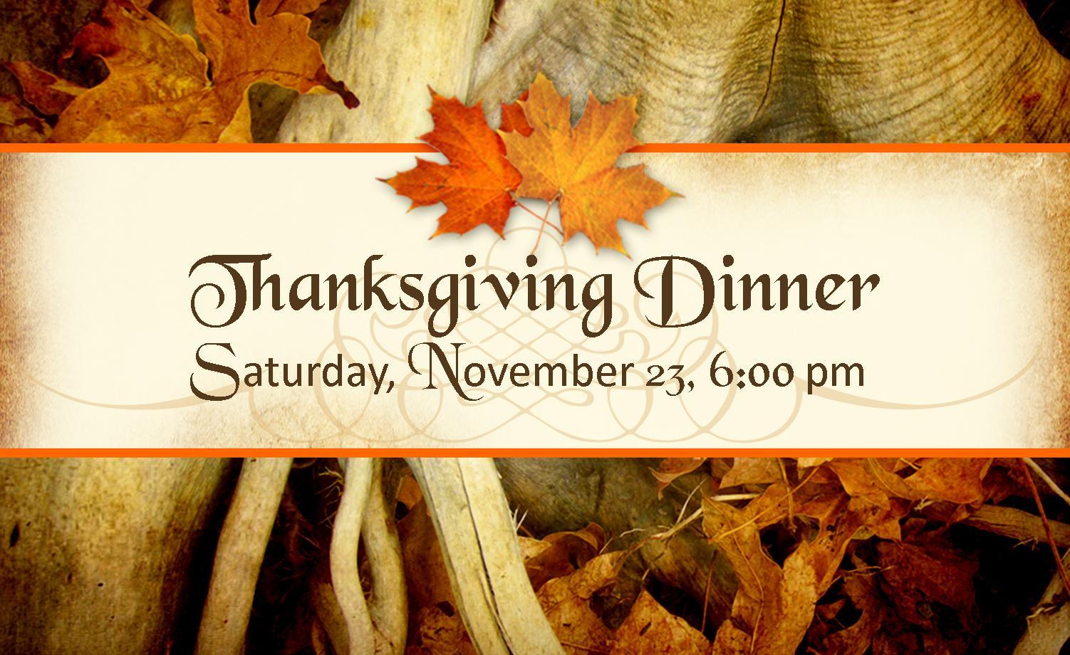 Thanksgiving Dinner Our Annual Church Family