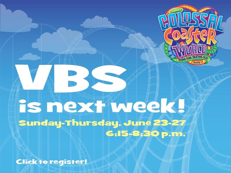 VBS is next week